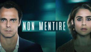 Non Mentire la nuova fiction di Canale 5: cast, trama, numero di puntate e data d'inizio