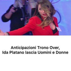 Ida Platano abbandona definitivamente il trono over di Uomini e Donne