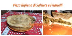Come fare Pizza Ripiena di Salsicce e Friarielli: cosa occorre e preparazione