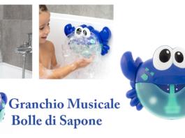 Granchio Musicale Bolle di Sapone: Suona e Spara Bolle contemporaneamente, funziona davvero? Caratteristiche, opinioni e dove comprarlo