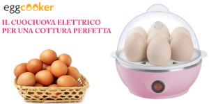 Egg Cooker: cuoci uova elettrico per 7 uova, funziona davvero? Caratteristiche, opinioni, prezzo e dove comprarlo