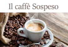 Il Caffè Sospeso: che cos'è, come funziona, storia, significato e in quale città si fa