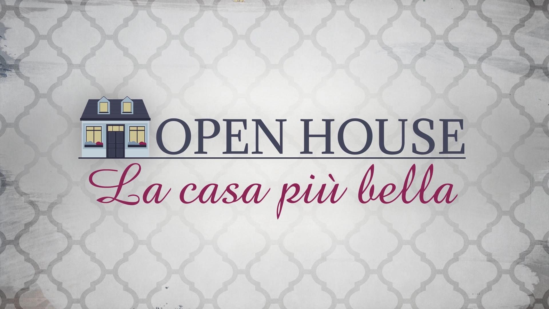 Open House - La Casa Più Bella: che cos'è, come funziona..