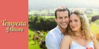 Tempesta D'Amore Anticipazioni Italiane: trama Lunedì 26 e Martedì 27 Luglio 2021
